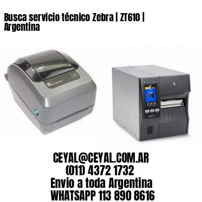 Busca servicio técnico Zebra | ZT610 | Argentina