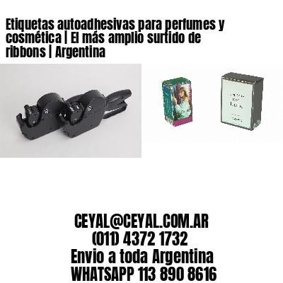 Etiquetas autoadhesivas para perfumes y cosmética   El más amplio surtido de ribbons   Argentina