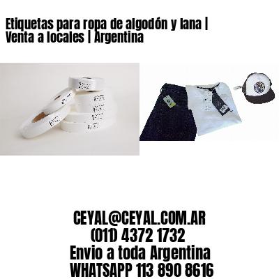 Etiquetas para ropa de algodón y lana | Venta a locales | Argentina