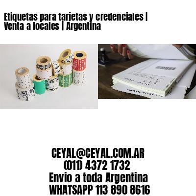 Etiquetas para tarjetas y credenciales | Venta a locales | Argentina