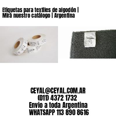 Etiquetas para textiles de algodón | Mirá nuestro catálogo | Argentina