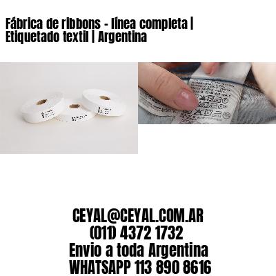 Fábrica de ribbons - línea completa | Etiquetado textil | Argentina
