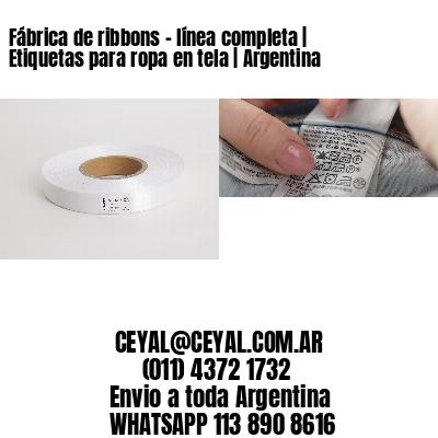 Fábrica de ribbons - línea completa | Etiquetas para ropa en tela | Argentina