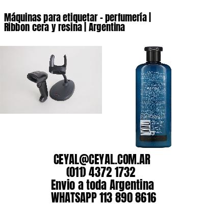 Máquinas para etiquetar - perfumería   Ribbon cera y resina   Argentina