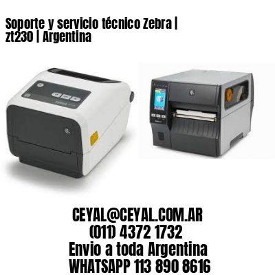 Soporte y servicio técnico Zebra | zt230 | Argentina
